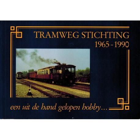 Tramweg stichting 1965-1990 een uit de hand gelopen hobby...