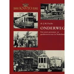 Onderweg Een eeuw personen-en goederenvervoer in Nederland 1881 KNVTO 1981