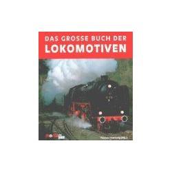 Das Grosse buch der Lokomotiven