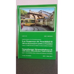 Les Tramways de Neufchâtel II - Neuenburgerr Strassenbahnen II