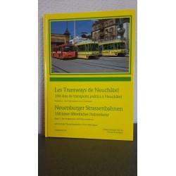 Les Tramways de Neuchâtel - Neuenburger Strassenbahnen