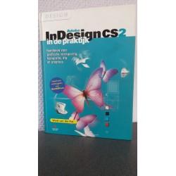 Adobe InDesign CS2 in de praktijk - Handboek voor grafische vormgeving, typografie, dtp en prepress