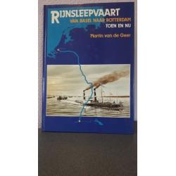 Rijnsleepvaart - Van Basel naar Rotterdam - Toen en nu