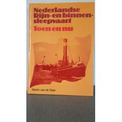 Nederlandse Rijn- en binnen sleepvaart - Toen en nu