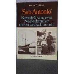 'San Antonio' kroniek van een Nederlandse driemastschoener