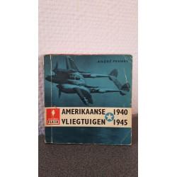 Amerikaanse Vliegtuigen 1940-1945