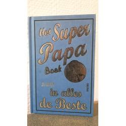 Het super papa boek - Je bent in alles de beste