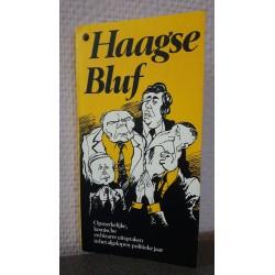 Haagse bluf - Opmerkelijke komische en bizarre uitspraken in het afgelopen politieke jaar