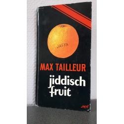 Jiddisch fruit - Max Tailleur