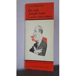 De zaak Joseph Luns en andere sterke verhalen