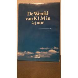 De Wereld van KLM in 24 uur