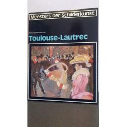 Het complete werk van Toulouse-Lautrec - Meesters der schilderkunst