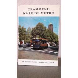 Trammend naar de Metro - De historie van de tram in Rotterdam