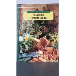 Succesvol tuinieren - Praktisch tuinonderhoud