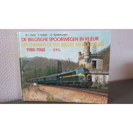 De Belgische spoorwegen in kleur 1980-1988