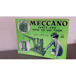 Meccano Parts and how to use them 1930