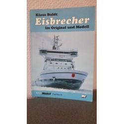 Eisbrecher - Im original und Modell
