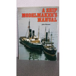 A ship modelmakers manual