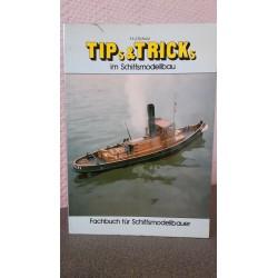 Tip's & Tricks im Schiffsmodellbau