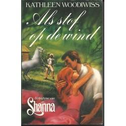 Als stof op de wind - Kathleen Woodiwiss