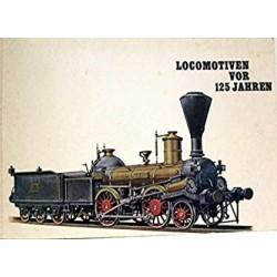 Locomotiven vor 125 Jahren