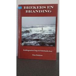 Reddingstation IJmuiden - Brekers en branding