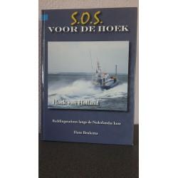 Reddingstation Hoek van Holland S.O.S. voor de Hoek