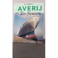 Averij voor Ter Neuzen - Twee eeuwen scheepscalamiteiten om en nabij Terneuzen