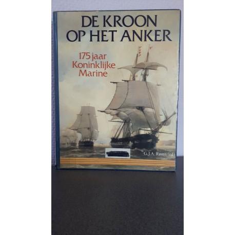 De kroon op het anker - 175 jaar Koninklijke Marine