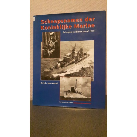 Scheepsnamen der Koninklijke Marine - Schepen in dienst vanaf 1945