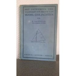 Het ontwerpen, vervaardigen en zeilen van model zeiljachten