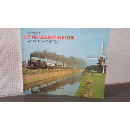 """Het NS-Jubileum in kleur - Van """"de Arend"""" tot """"TGV"""""""