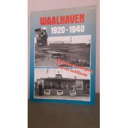 Waalhaven 1920-1940 - Ontstaan en ondergang van een luchthaven