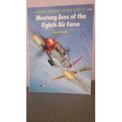 Mustangs Aces of the Eighth Air Force