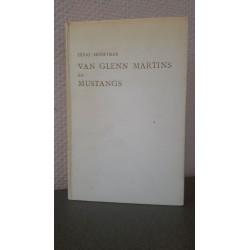 Van Glenn Martins en Mustangs