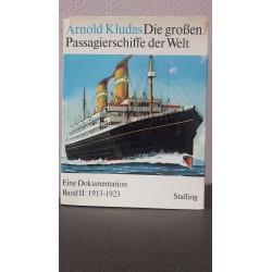 Die grossen Passagierschiffe der Welt Band II: 1913-1923