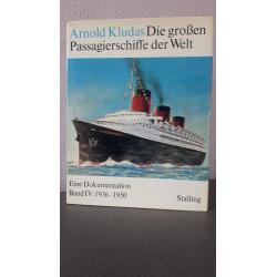 Die grossen Passagierschiffe der Welt Band IV: 1936-1950