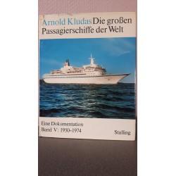 Die grossen Passagierschiffe der Welt Band V: 1950-1974