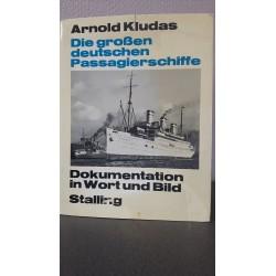 Die grossen Deutschen Passagierschiffe - Dokumentation in Wort und Bild