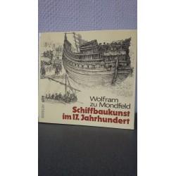 Schiffbaukunst im 17. Jahrhundert