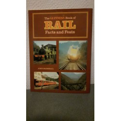 The Guinness book of Rail Facts and Feats