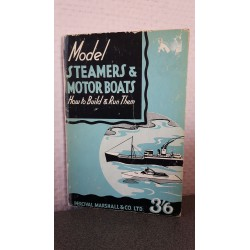 Model Steamers & Motor boats - How to Build & run them