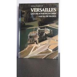Schönes Frankreich -Versailles und die Königsschlösser der Ile de France