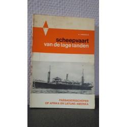 Scheepvaart van de lage landen - Passagiersschepen op Afrika en Latijns Amerika