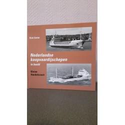 Kleine handelsvaart - Nederlandse Koopvaardijschepen in beeld Nr. 5