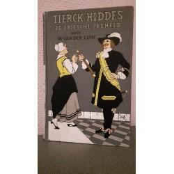 Tierck Hiddes - De Friesche zeeheld