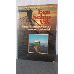 Een schip vis - Onze Noordzeevissreij in woord en beeld