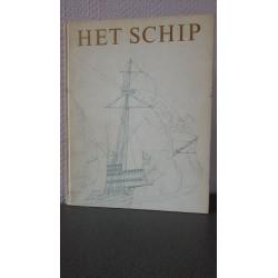 Het schip - De geschiedenis van het schip van primitief vlot tot atoom-onderzeeboot