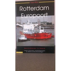 Rotterdam Europoort - Wereldhaven in beeld Deel II