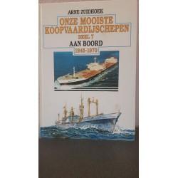 Onze mooiste Koopvaardijschepen - Deel VII - Aan boord1945-1970